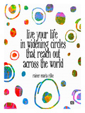 Live Your Live In Widening Circles Giclee Print by Lisa Weedn