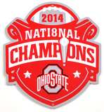 Ohio State 2014 Champs Lasercut Steel Logo Sign Wall Sign