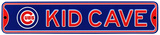 Chicago Cubs Steel Kid Cave Sign Wall Sign