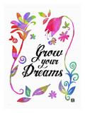 Grow your Dreams Giclee Print by Lisa Weedn
