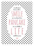 Smile Pancake Life Giclee Print by Cheryl Overton