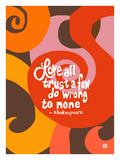 Love all Trust a few Giclee Print by Lisa Weedn
