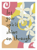 Let your spirt shine on Through Giclee Print by Lisa Weedn