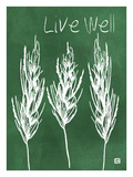 Live well Giclee Print by Lisa Weedn