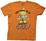 Dragon Ball Z- Don'T Make Me Go Super Saiyan T-shirts