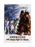 Americans Will Always Fight for Liberty Poster Metalldrucke von Bernard Perlin