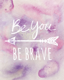 Be Brave Giclee Print by Lottie Fontaine