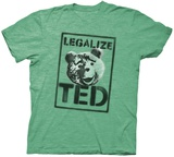 Ted 2- Legalize Ted T-shirts