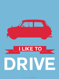 I Like to Drive Mini Cooper 3 Plastic Sign by  NaxArt
