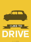 I Like to Drive Mini Cooper 1 Plastic Sign by  NaxArt