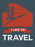 I Like to Travel 3 Plastic Sign by  NaxArt