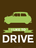 I Like to Drive Mini Cooper  2 Plastic Sign by  NaxArt