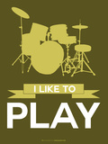 I Like to Play 5 Plastic Sign by  NaxArt