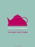 Tea Poster Pink Plastikschild von  NaxArt