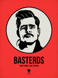Basterds 2 Plastic Sign by Aron Stein