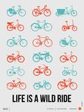 Life is a Wild Ride Poster III Plastikschild von  NaxArt