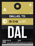 DAL Dallas Luggage Tag 2 Plastic Sign by  NaxArt
