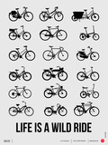 Life is a Wild Ride Poster I Plastikschild von  NaxArt