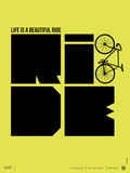 Life is a Ride Poster Plastic Sign by  NaxArt