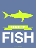 I Like to Fish 2 Plastic Sign by  NaxArt