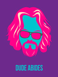 Dude Abides Purple Poster Plastic Sign by Anna Malkin