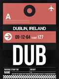 DUB Dublin Luggage Tag 2 Plastic Sign by  NaxArt
