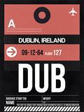 DUB Dublin Luggage Tag 2 Plastic Sign by  NaxArt
