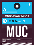 MUC Munich Luggage Tag 1 Plastic Sign by  NaxArt
