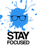 Stay Focused Splatter 2 Plastic Sign by  NaxArt