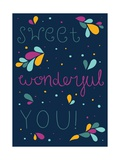 Sweet Wonderful You Prints by Susan Claire
