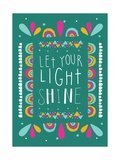 Love Shine Posters by Susan Claire