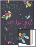 Sweet Wonderful You Wood Print by Susan Claire