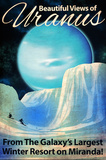 Uranus Retro Space Travel Posters by  Lynx Art Collection