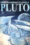 Pluto Retro Space Travel - Explore the Ice Canyons of Pluto Prints by  Lynx Art Collection