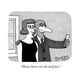 """Please, Steve, not the duck face."" - New Yorker Cartoon Premium Giclee Print by J.C. Duffy"
