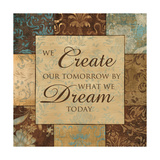 What We Dream Today Prints by  Artique Studio