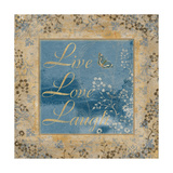 Live Love Laugh Posters by  Artique Studio