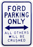 Ford Parking Only - Duvar Tabelası