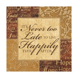 It's Never Too Late Print by Piper Ballantyne