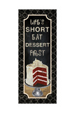 Dessert First Poster by Piper Ballantyne