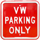 VW Parking Only - Square Wall Sign