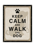 Keep Calm and Walk the Dog Prints by Piper Ballantyne