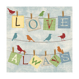 Love Always Birds Prints by Piper Ballantyne