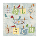 Fold and Iron Poster by Piper Ballantyne