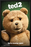 Ted 2 Close Up Posters