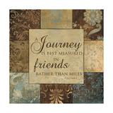 Journey Is Best Measured Prints by  Artique Studio