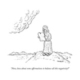 """Now, how about some affirmations to balance all this negativity?"" - New Yorker Cartoon Premium Giclee Print by Robert Mankoff"