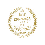 Hand Drawn Calligraphy Lettering Inspiration Quote Motivational Words Gold Laurel Leaves Frame Posters by  ZenFruitGraphics