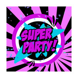 Super Party Art by Anna Quach