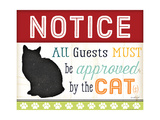 Notice All Guest Must Be Approved Premium Giclee Print by Jennifer Pugh